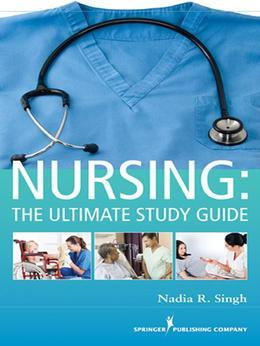 NURSING: The Ultimate Study Guide