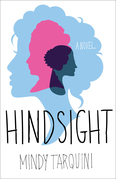 Hindsight: A Novel
