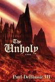 The Unholy: A Novel