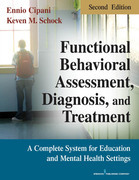 Functional Behavioral Assessment, Diagnosis, and Treatment, Second Edition: A Complete System for Education and Mental Health Settings