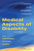 Medical Aspects of Disability, Fourth Edition: A Handbook for the Rehabilitation Professional