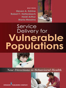 Service Delivery for Vulnerable Populations: New Directions in Behavioral Health