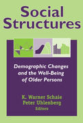 Social Structures: Demographic Changes and the Well-Being of Older Persons
