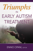 Triumphs in Early Autism Treatment