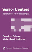 Senior Centers: Opportunities For Successful Aging