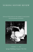 Nursing History Review, Volume 15, 2007: Official Publication of the American Association for the History of Nursing
