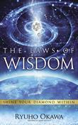 The Laws of Wisdom: Shine Your Diamond Within