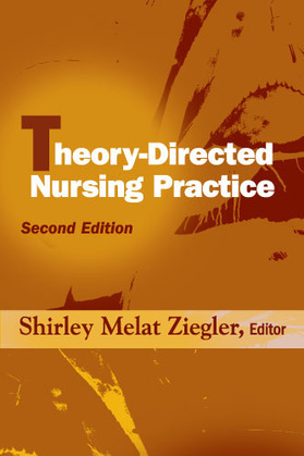 Theory-Directed Nursing Practice: Second Edition