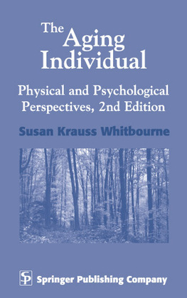 The Aging Individual: Physical and Psychological Perspectives, 2nd Edition