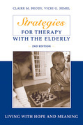 Strategies for Therapy with the Elderly: Living With Hope and Meaning, 2nd Edition