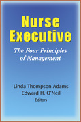 Nurse Executive: The Four Principles of Management