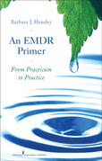 An EMDR Primer: From Practicum to Practice