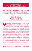 Academic Nursing Practice: Helping to Shape the Future of Healthcare