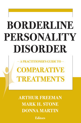 Borderline Personality Disorder: A Practitioner's Guide to Comparative Treatments