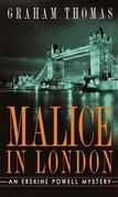 Malice in London