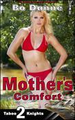 Mother's Comfort