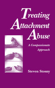 Treating Attachment Abuse: A Compassionate Approach