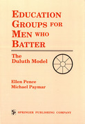 Education Groups for Men Who Batter: The Duluth Model