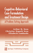 Cognitive-Behavioral Case Formulation and Treatment Design: A Problem-Solving Approach