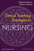 Clinical Teaching Strategies in Nursing, Third Edition
