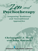 Zen & Psychotherapy: Integrating Traditional and Nontraditional Approaches