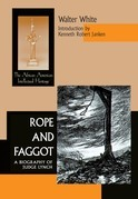 Rope and Faggot: A Biography of Judge Lynch
