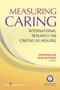 Measuring Caring: International Research on Caritas as Healing