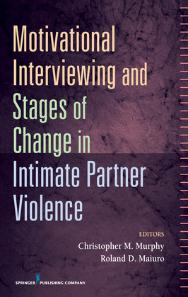 Motivational Interviewing and Stages of Change in Intimate Partner Violence