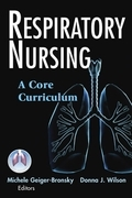 Respiratory Nursing: A Core Curriculum
