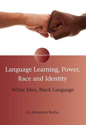 Language Learning, Power, Race and Identity