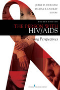 The Person with HIV/AIDS: Nursing Perspectives, Fourth Edition