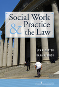 Social Work Practice and the Law: Becoming a Collaborative and Critically Competent Practitioner
