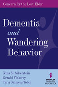 Dementia and Wandering Behavior: Concern for the Lost Elder