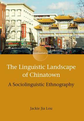 The Linguistic Landscape of Chinatown