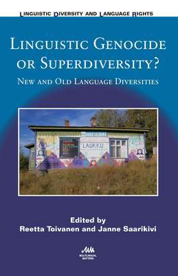 Linguistic Genocide or Superdiversity?