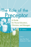 The Role of the Preceptor: A Guide for Nurse Educators, Clinicians, and Managers, 2nd Edition