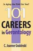 101 Careers in Gerontology