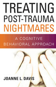 Treating Post-Trauma Nightmares: A Cognitive Behavioral Approach