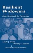 Resilient Widowers: Older Men Speak For Themselves