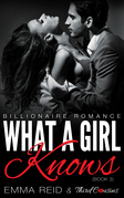 What A Girl Knows: (Billionaire Romance) (Book 3)