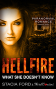 Hellfire - What She Doesn't Know: (Paranormal Romance) (Book 1)