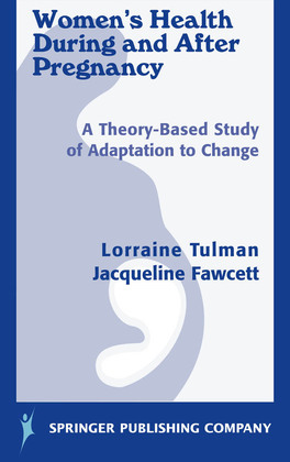 Women's Health During and After Pregnancy: A Theory-Based Study of Adaptation to Change