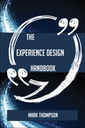 The Experience design Handbook - Everything You Need To Know About Experience design