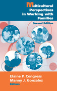 Multicultural Perspectives in Working with Families: Second Edition