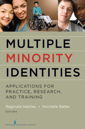 Multiple Minority Identities: Applications for Practice, Research, and Training