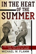 In the Heat of the Summer: The New York Riots of 1964 and the War on Crime