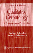 Qualitative Gerontology: A Contemporary Perspective, Second Edition