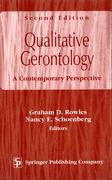 Qualitative Gerontology: A Contemporary Perspective, Second Edition