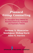 Planned Group Counseling: An Alternative Group Method for Reluctant Chemically Dependent and Psychiatric Patients