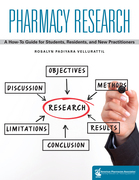 Pharmacy Research: A How-to Guide for Students, Residents, and New Practitioners